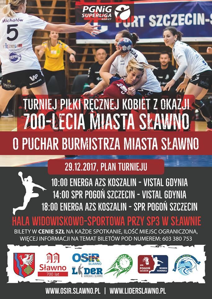 Turniej Superligi Piłki Ręcznej Kobiet o Puchar Burmistrza Miasta Sławno z okazji 700-lecia Miasta Sławno