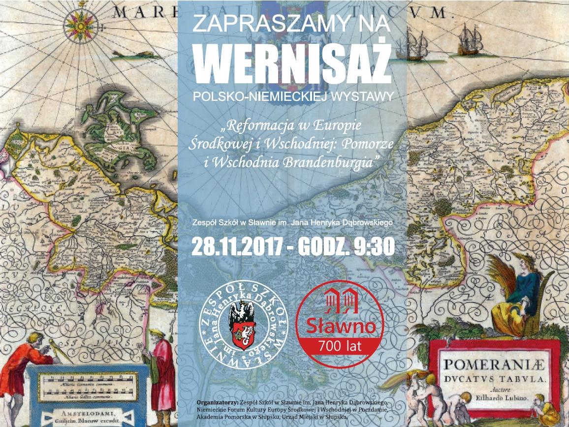 """Otwarcie wystawy """"Reformacja w Europie Wschodniej – Pomorze i Wschodnia Brandenburgia"""""""
